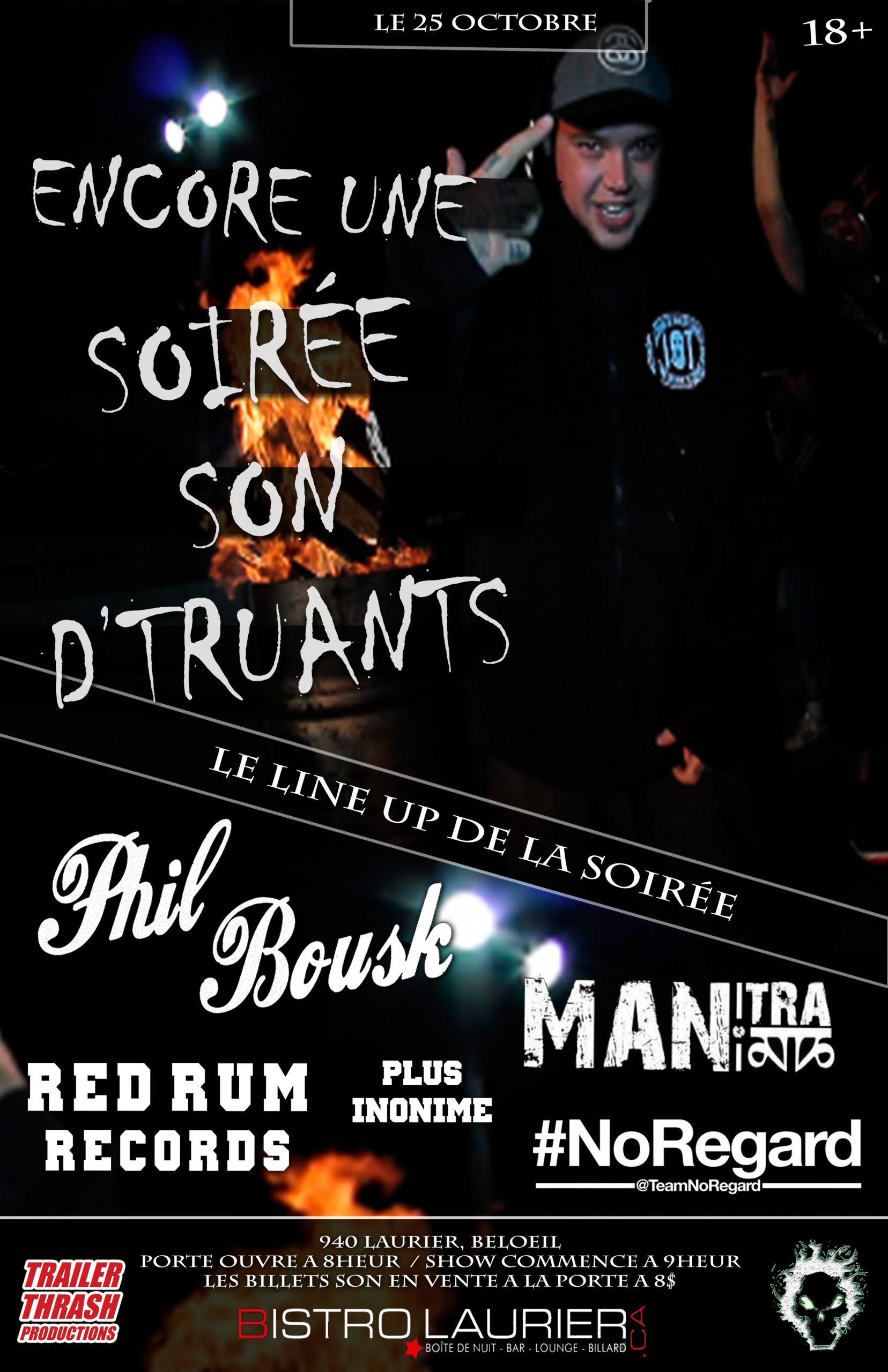 PHIL BOUSK X TRIPLE-R - ENCORE UNE SOIRÉE SON D'TRUANTS Show
