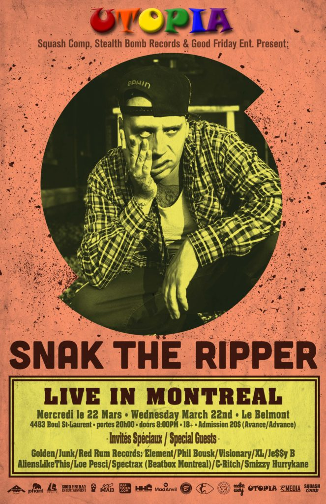 SNAK THE RIPPER LIVE À MONTRÉAL Show