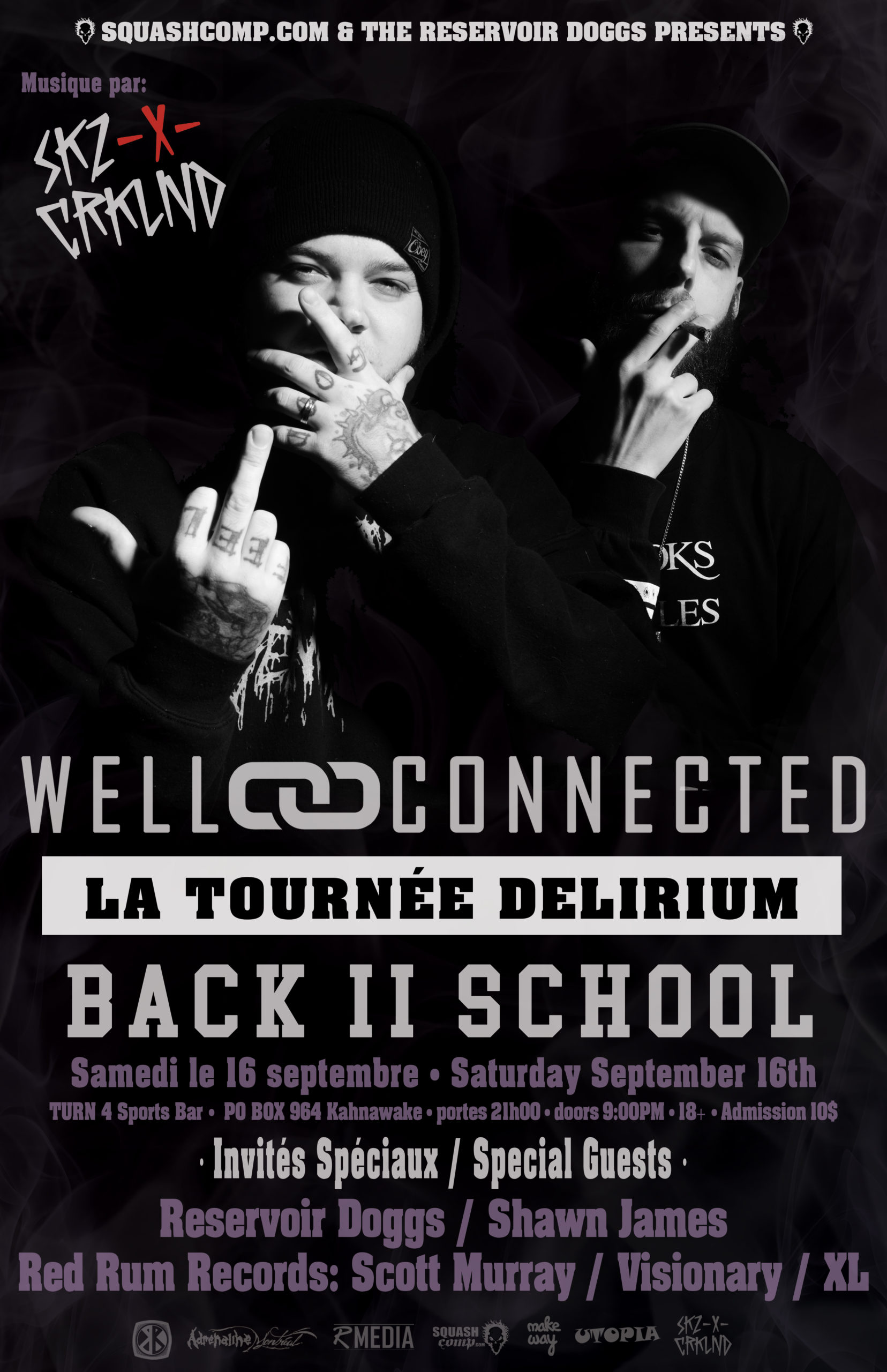 "WELLCONNECTED – LA TOURNÉE DELIRIUM ""BACK II SCHOOL""​ – LIVE À KAHNAWAKE show"