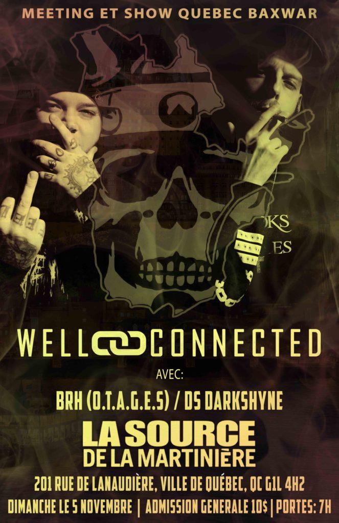 """WELLCONNECTED – LA TOURNÉE DELIRIUM """"BACK II SCHOOL"""" – LIVE À QUÉBEC Show"""
