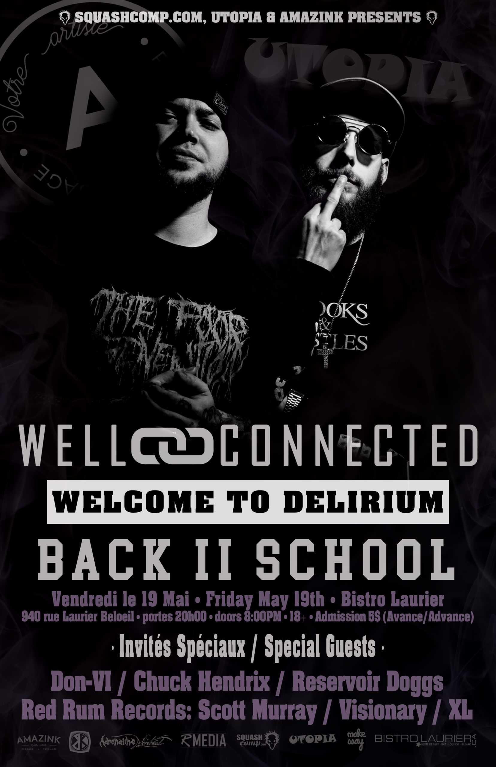 WELLCONNECTED – WELCOME TO DELIRIUM – LIVE À BELOEIL Show