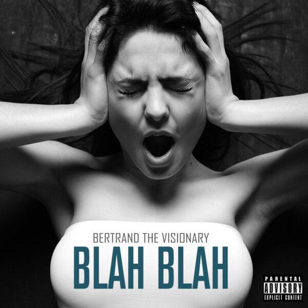 Bertrand The Visionary - Blah Blah - CD Image