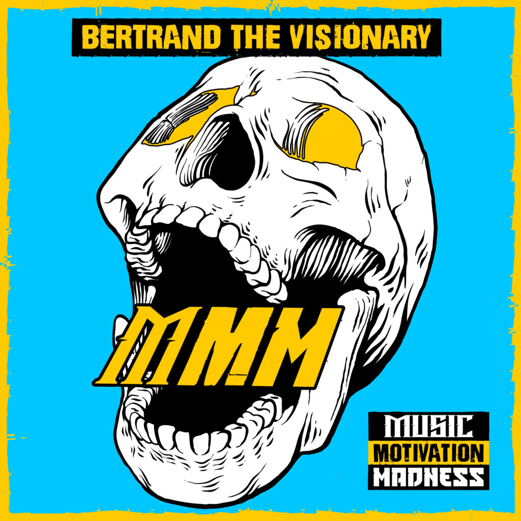 Bertrand The Visionary - Music, Motivation, Madness - Cd Cover